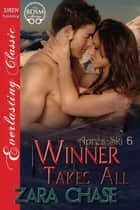 Winner Takes All ebook by Zara Chase