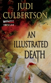An Illustrated Death - A Delhi Laine Mystery ebook by Judi Culbertson