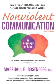 Nonviolent Communication: A Language of Life - Life-Changing Tools for Healthy Relationships ebook by Marshall B. Rosenberg, PhD,Deepak Chopra