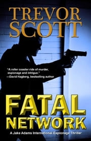 Fatal Network ebook by Trevor Scott