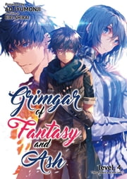 Grimgar of Fantasy and Ash: Volume 4 ebook by Ao Jumonji
