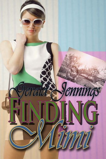 Finding Mimi ebook by Gerald  Jennings