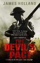 The Devil's Pact ebook by James Holland