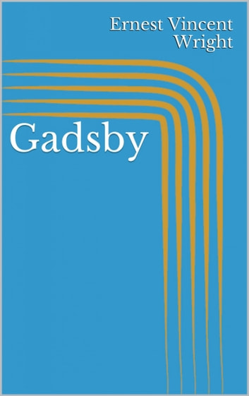 Gadsby ebook by Ernest Vincent Wright
