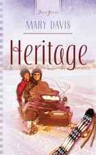 Heritage ebook by Mary Davis