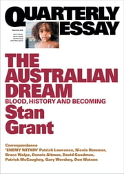 Quarterly Essay 64 The Australian Dream - Blood, History and Becoming ebook by Stan Grant