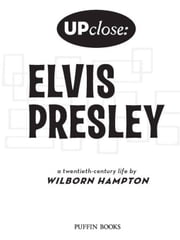 Elvis Presley ebook by Wilborn Hampton