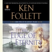 Edge of Eternity - Book Three of The Century Trilogy audiobook by Ken Follett