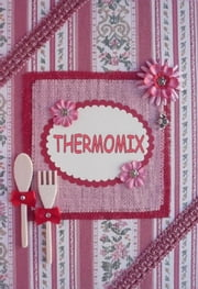 THERMOMIX VOL.2 ebook by ERICA L.