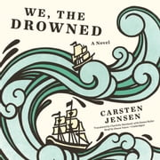 We, the Drowned audiobook by Carsten Jensen