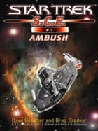 Star Trek: Ambush ebook by Dave Galanter,Greg Brodeur