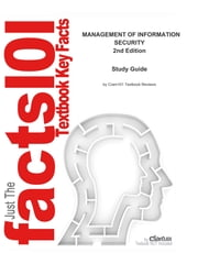 e-Study Guide for: MANAGEMENT OF INFORMATION SECURITY by Michael E. Whitman, ISBN 9781423901303 ebook by Cram101 Textbook Reviews