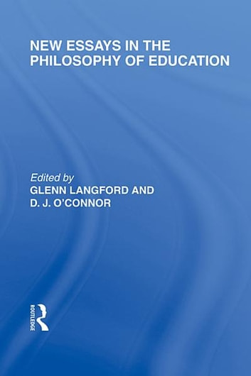 philosophy on education essays The paper herein thus offers an insightful discussion about principal values in a personal philosophy of education that is founded on a christian view in th.