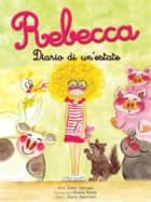 Rebecca. Diario di un'estate ebook by Carla Salmaso