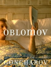Oblomov - A Novel ebook by Ivan Goncharov,Mikhail Shishkin