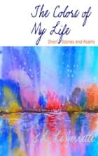 The Colors of My Life ebook by J.L. LeGerrette