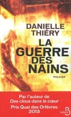 La guerre des nains ebook by Danielle THIERY