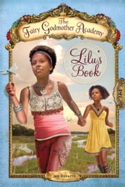 The Fairy Godmother Academy #4: Lilu's Book ebook by Jan Bozarth