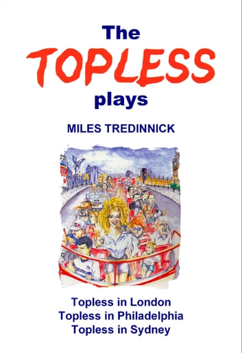 The Topless plays ebook by Miles Tredinnick