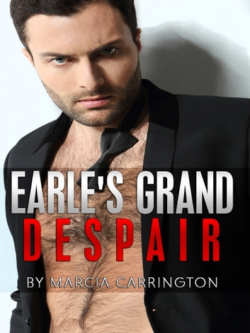 Earle's Grand Despair ebook by Marcia Carrington
