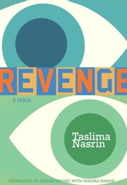 Revenge ebook by Taslima Nasrin,Honor Moore