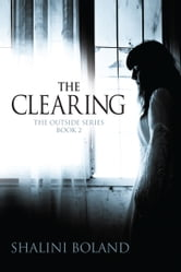 The Clearing (Outside Series #2) ebook by Shalini Boland