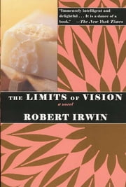The Limits of Vision ebook by Robert Irwin