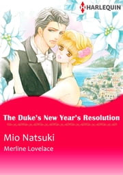The Duke's New Year's Resolution (Harlequin Comics) - Harlequin Comics ebook by Merline Lovelace