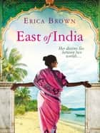 East of India ebook by Erica Brown