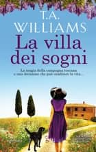 La villa dei sogni eBook by T.A. Williams