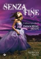 Senza fine ebook by Kiersten White