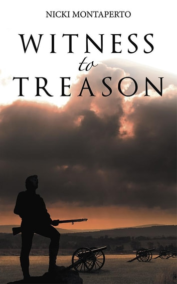 Witness to Treason ebook by Nicki Montaperto