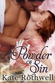 The Powder of Sin ebook by Kate Rothwell