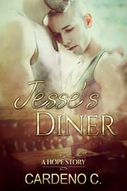 Jesse's Diner ebook by Cardeno C.