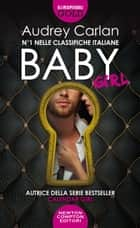 Baby. Girl eBook by Audrey Carlan