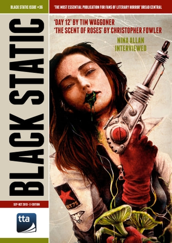 Black Static #36 Horror Magazine (Sep-Oct 2013) ebook by TTA Press