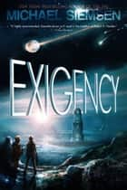 Exigency ebook by Michael Siemsen