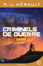 Criminels de guerre ebook by P.-J. HERAULT