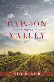 Carson Valley - A Novel ebook by Bill Barich