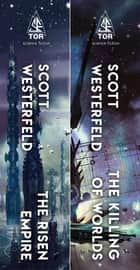 The Succession Duology - The Risen Empire, The Killing of Worlds ebook by Scott Westerfeld