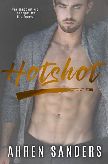 Hotshot ebook by Ahren Sanders