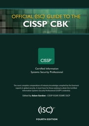 Official (ISC)2 Guide to the CISSP CBK, Fourth Edition ebook by Gordon, Adam