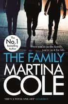 The Family   - A dark thriller of loyalty, crime and corruption ebook by