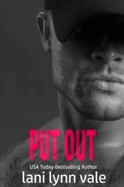 Put Out ebook by Lani Lynn Vale
