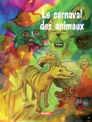 Le carnaval des animaux ebook by Mundina