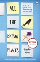 All the Bright Places ebook by