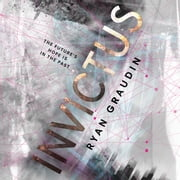 Invictus audiobook by Ryan Graudin