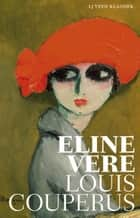 Eline Vere ebook by Louis Couperus