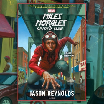 Miles Morales - Spider-Man audiobook by Jason Reynolds