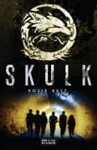Skulk ebook by Rosie Best